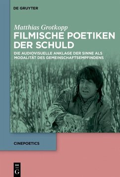 Filmische Poetiken der Schuld (eBook, ePUB) - Grotkopp, Matthias