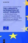The Linguistic Integration of Adult Migrants / L'intégration linguistique des migrants adultes (eBook, ePUB)