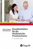 Krankheitslehre für die Medizinische Praxisassistenz (eBook, ePUB)