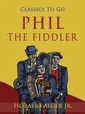 Phil the Fiddler (eBook, ePUB)