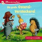Die große Osterei-Versteckerei und andere Geschichten, 1 Audio-CD (Mängelexemplar)
