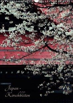 Japan - Kirschblüten (Wandkalender 2018 DIN A3 hoch)