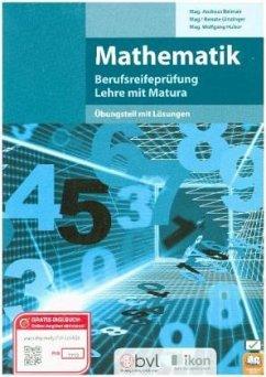 Berufsreifeprüfung Mathematik - Übungs- und Lösungsbuch - Reimair, Andreas; Ginzinger, Renate; Huber, Wolfgang
