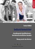 Industriemeister - Grundlegende Qualifikationen - Betriebswirtschaftliches Handeln