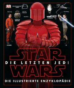 Star Wars(TM) Die letzten Jedi. Die illustriert...