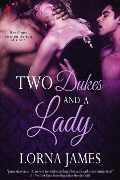 Two Dukes and a Lady (eBook, ePUB)