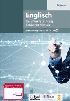 Berufsreifeprüfung Englisch - Erarbeitungsteil inkl. CD - Lewis, Beatrix