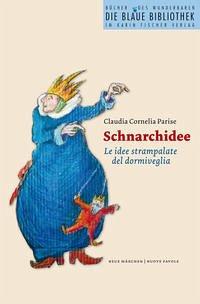 Schnarchidee