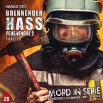 Mord in Serie - Brennender Hass - Feuerengel 2, 1 Audio-CD