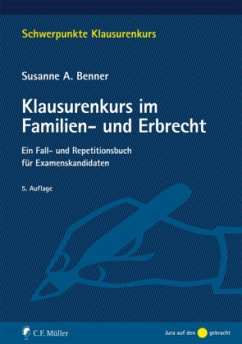 Klausurenkurs im Familien- und Erbrecht - Benner, Susanne A.