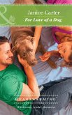 For Love Of A Dog (Mills & Boon Heartwarming) (eBook, ePUB)