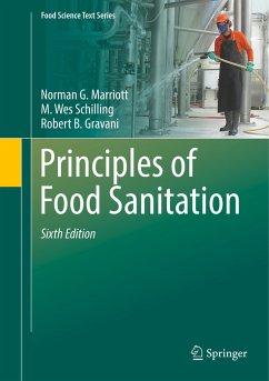 Principles of Food Sanitation - Marriott, Norman; Gravani, Robert B.; Schilling, M. Wes