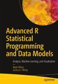 Advanced R Statistical Programming and Data Models