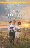 A Baby For The Doctor (Mills & Boon Love Inspired) (Family Blessings, Book 2) (eBook, ePUB)