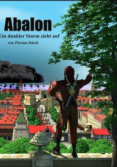 Abalon - Ein dunkler Sturm zieht auf