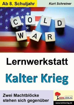 Lernwerkstatt Kalter Krieg - Schreiner, Kurt
