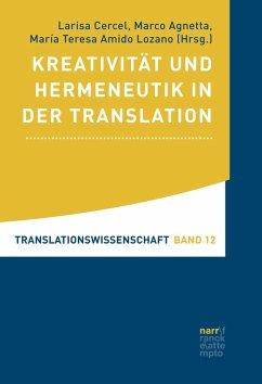 Kreativität und Hermeneutik in der Translation (eBook, PDF)