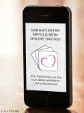 Garantierter Erfolg beim Online Dating! (eBook, ePUB)