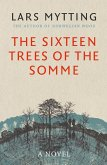 The Sixteen Trees of the Somme (eBook, ePUB)
