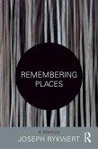 Remembering Places: A Memoir (eBook, PDF)