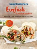 Weight Watchers - Einfach lecker kochen
