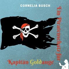 Ein Piratenschatz für Kapitän Goldauge
