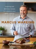 New Classics: Inspiring and delicious recipes to transform your home cooking (eBook, ePUB)