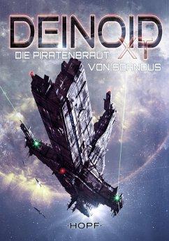 Deinoid XT 6: Die Piratenbraut von Scandus (eBook, ePUB) - Reade, Skylar