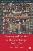 Memory and Gender in Medieval Europe, 900-1200 (eBook, PDF)