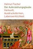 Der Auferstehungsglaube (eBook, ePUB)
