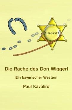 Die Rache des Don Wiggerl - Kavaliro, Paul