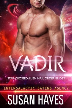 Vadir: Star-Crossed Alien Mail Order Brides (In...