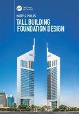 Tall Building Foundation Design (eBook, ePUB)