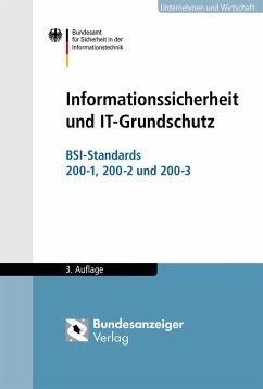 Informationssicherheit und IT-Grundschutz
