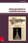 Nationalgeschichte im multikulturellen Raum
