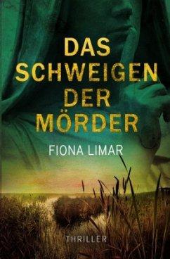 Das Schweigen der Mörder - Limar, Fiona
