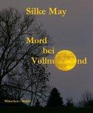 Mord bei Vollmond (eBook, ePUB)