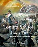 Tonino Savioli, Pittore Vero,