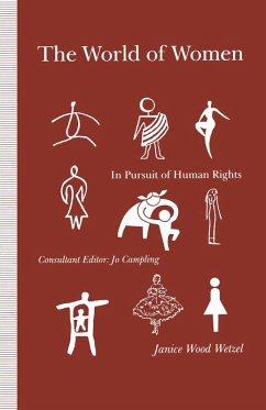 The World of Women (eBook, PDF) - Wetzel, Janice Wood