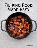 Filipino Food Made Easy (eBook, ePUB)
