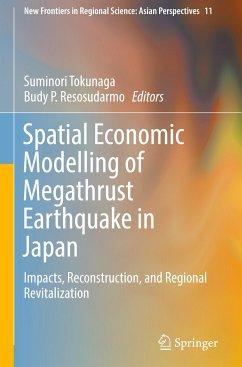 9789811064920 - Herausgegeben von Tokunaga, Suminori; Resosudarmo, Budy P.: Spatial Economic Modelling of Megathrust Earthquake in Japan - Book