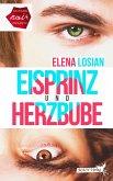 Eisprinz und Herzbube (eBook, ePUB)