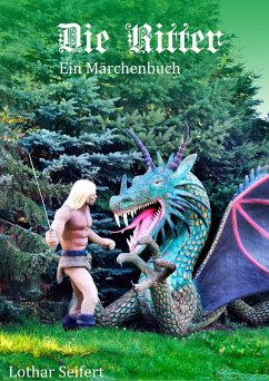 Die Ritter (eBook, ePUB) - Seifert, Lothar