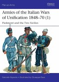 Armies of the Italian Wars of Unification 1848-70 (1) (eBook, PDF)