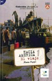 Hacia América 1: El viaje. Lektüre mit Hördateien als Download