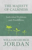 The Majesty of Calmness - Individual Problems and Possibilities (eBook, ePUB)