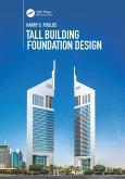 Tall Building Foundation Design (eBook, PDF)