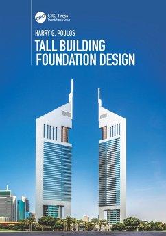 Tall Building Foundation Design (eBook, PDF) - Poulos, Harry G.