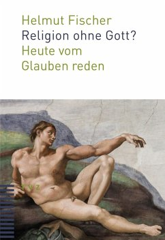 Religion ohne Gott? (eBook, PDF)