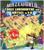 Mazeworld: Coole Labyrinthe und Rätsel in 3-D (Mängelexemplar)